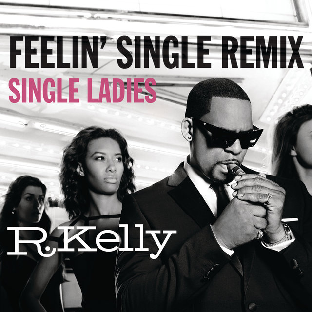 Feelin' Single Remix - Single Ladies