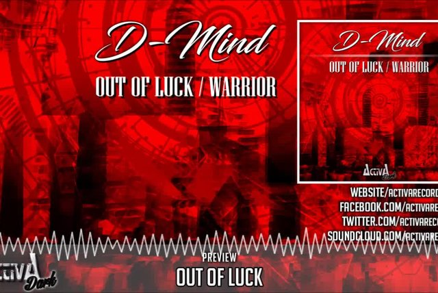 D-Mind - Out Of Luck (Original Mix) - Official Preview (Activa Dark)
