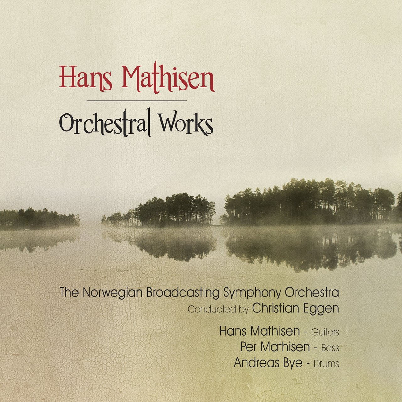 Orchestral Works (feat. The Norwegian Broadcasting Symphony Orchestra)