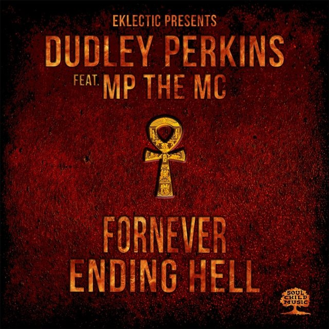 Fornever Ending Hell (feat. MP the MC)