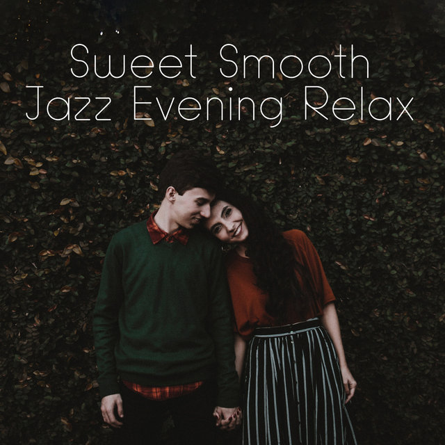 Sweet Smooth Jazz Evening Relax
