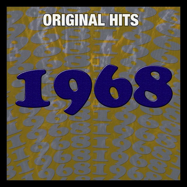 TIDAL Listen To Original Hits 1968 By Various Artists On