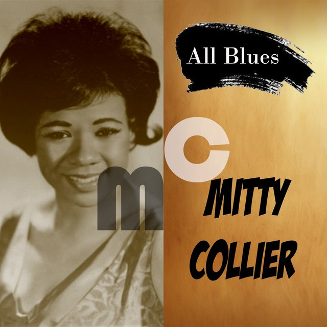 All Blues, Mitty Collier