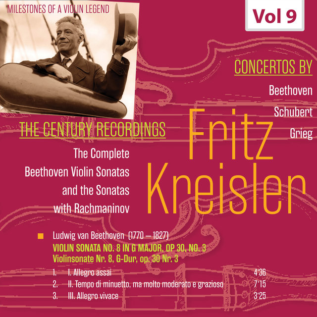 Milestones of a Violin Legend: Fritz Kreisler, Vol. 9