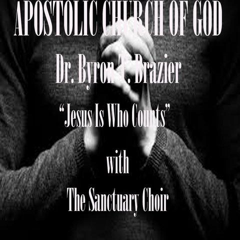 Apostolic Church of God/Pastor Byron Brazier on TIDAL
