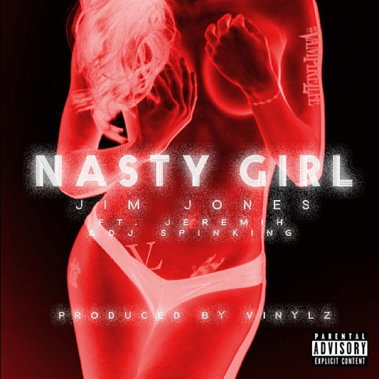 Nasty Girl (feat. Jeremih & DJ Spinking) - Single