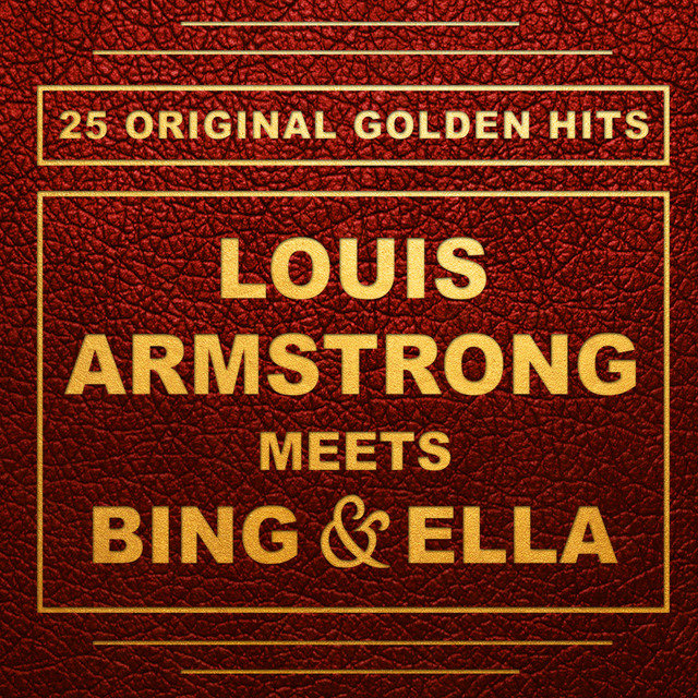 Louis Armstrong Meets Bing and Ella