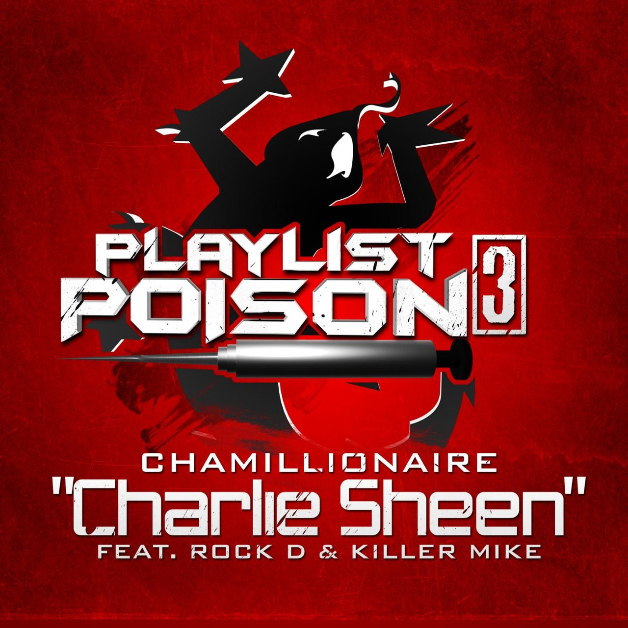 Charlie Sheen (feat. Rock D & Killer Mike)