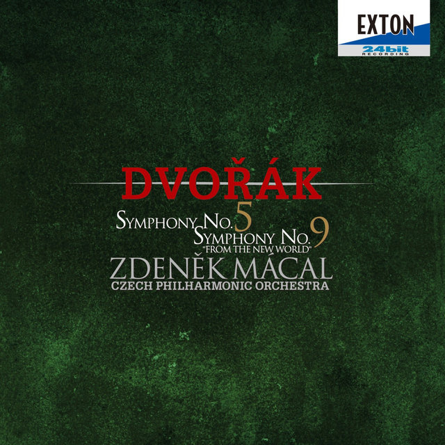 Dvorak: Symphonies No. 5 & No. 9 from the New World