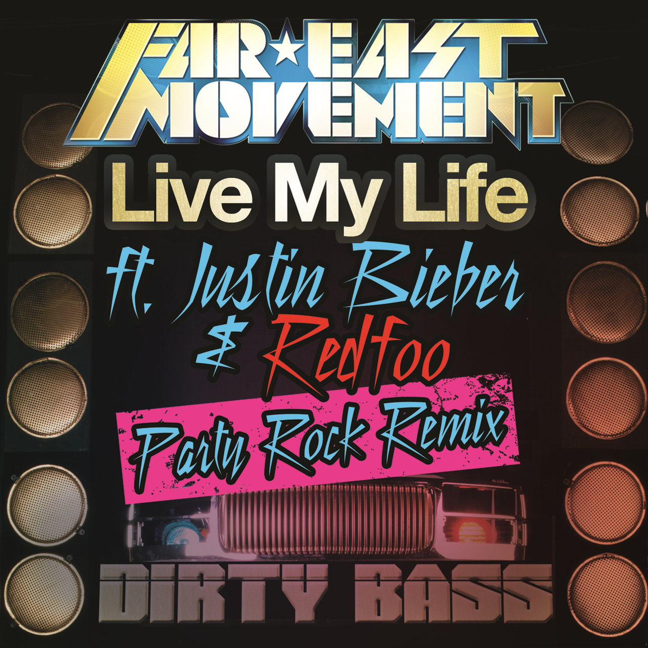 Live My Life (Party Rock Remix)