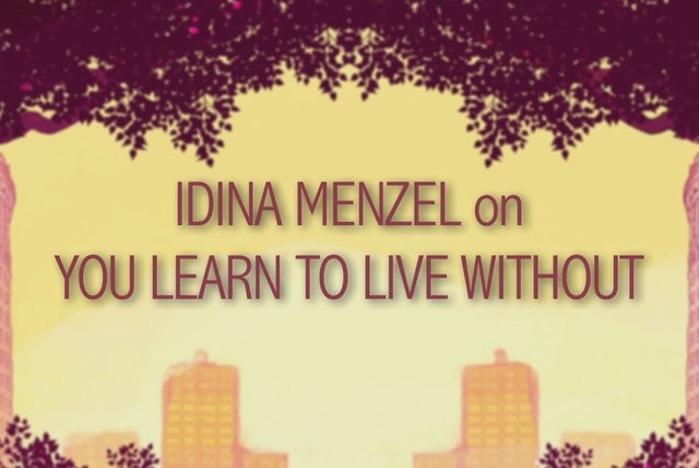 on You Learn to Live Without