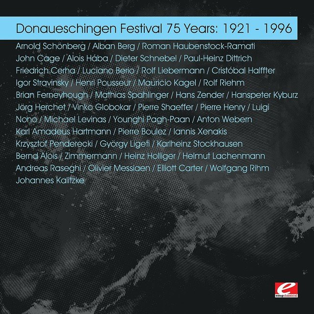 Donaueschingen Festival 75 Years: 1921 - 1996 (Digitally Remastered)