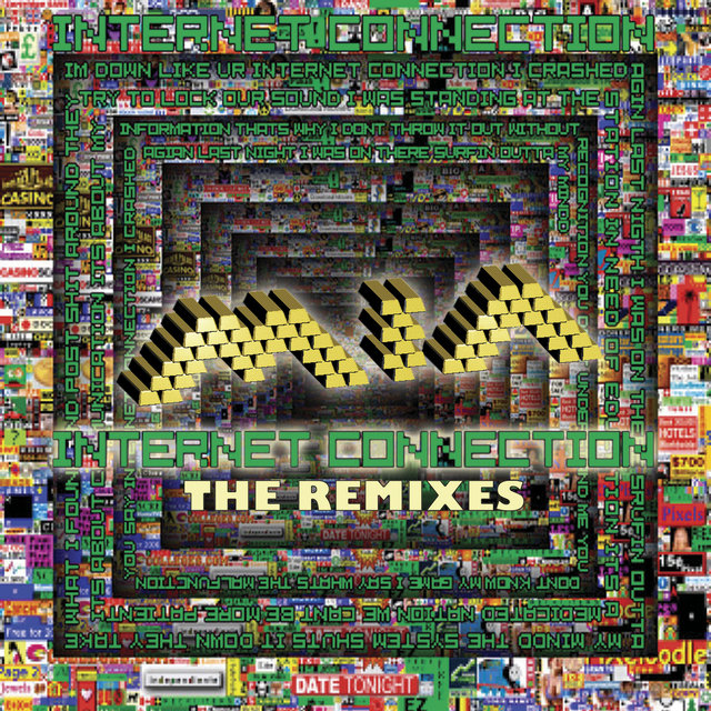 Internet Connection (The Remixes)
