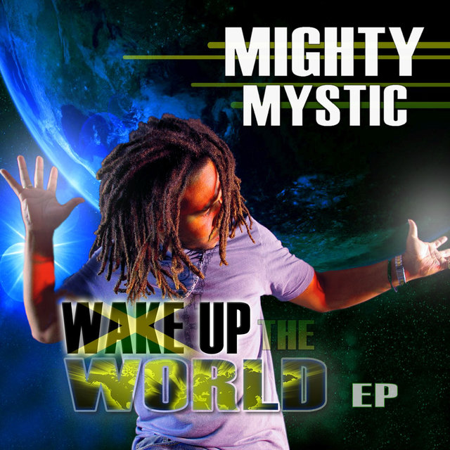 Wake up the World EP