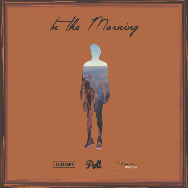In the Morning (feat. Stephen, Caleborate)