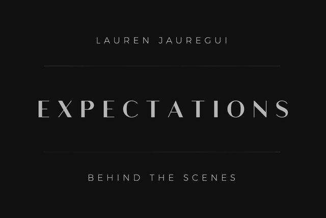 Expectations - Behind the Scenes