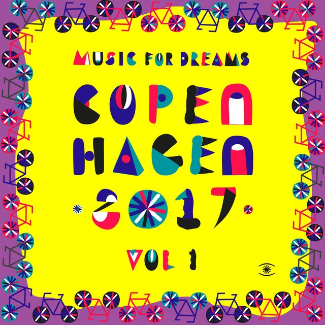 Music for Dreams Copenhagen 2017, Vol. 1