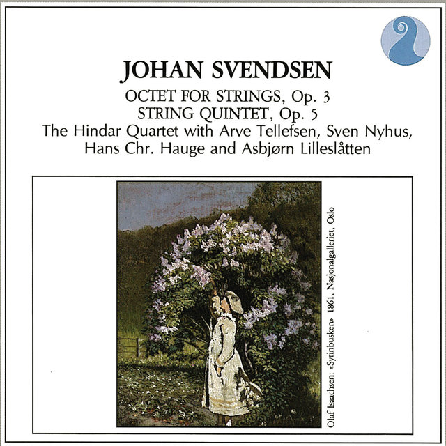 Svendsen: Octet For Strings, Op. 3 / String Quintet, Op. 5