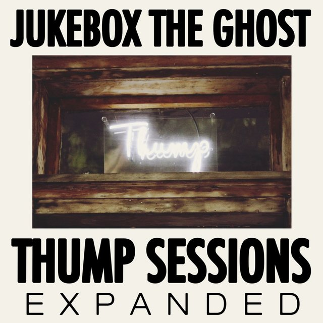 Thump Sessions (Expanded)