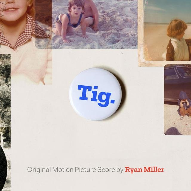 Tig. (Original Motion Picture Soundtrack)