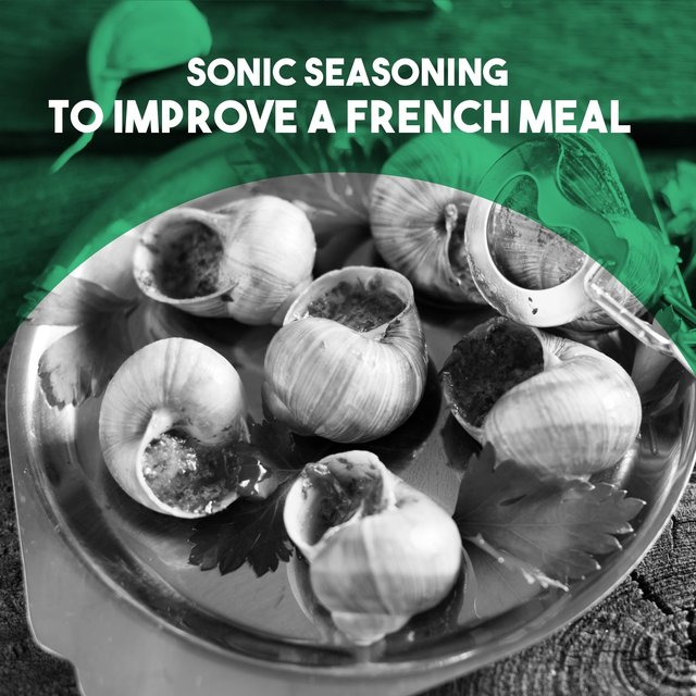 Sonic Seasoning: to Improve a French Meal