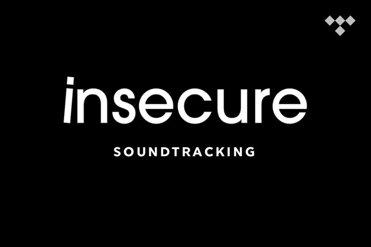 Soundtracking: Insecure