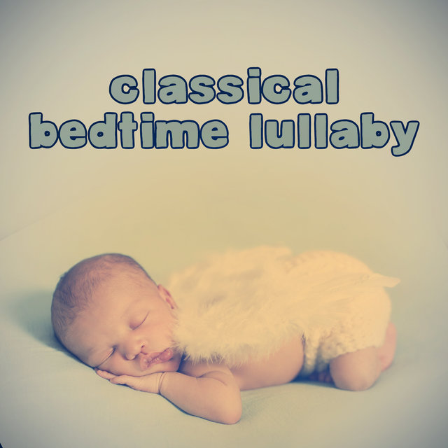 Classical Bedtime Lullaby