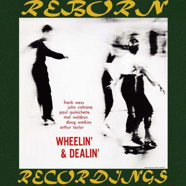 Wheelin' And Dealin' (HD Remastered)