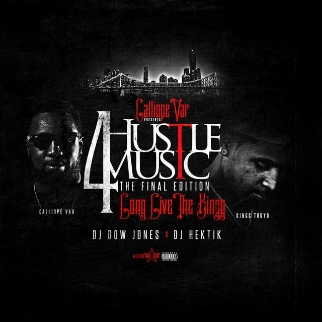 Hustle Music 4: Long Live the Kingg (The Final Edition)