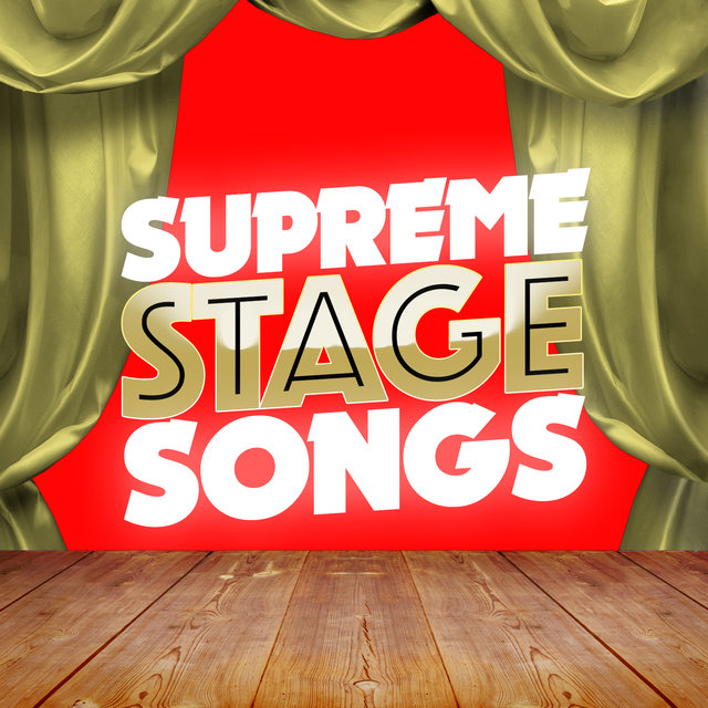 Supreme Stage Songs