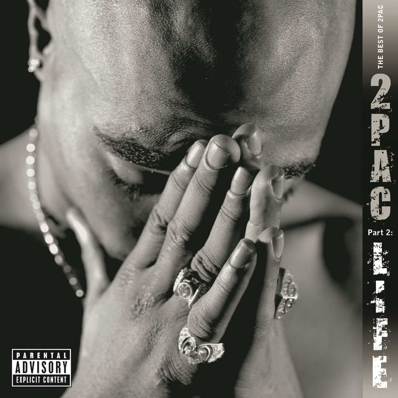 The Best of 2Pac -  Pt. 2: Life