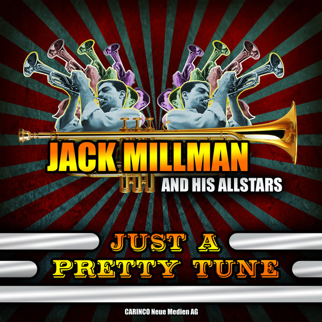 Jack Millman and His Allstars - Just a Pretty Tune