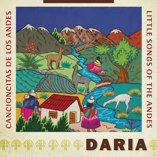 Cancioncitas De Los Andes / Little Songs Of The Andes