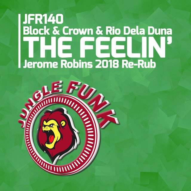 The Feelin' (Jerome Robins 2018 Re-Rub)