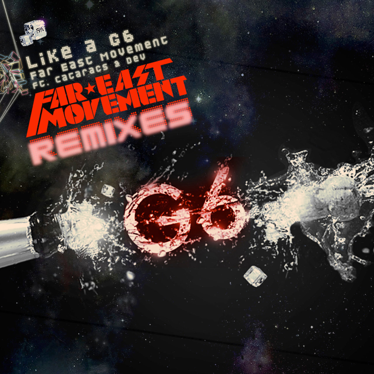 Like A G6 (German Remixes Version)