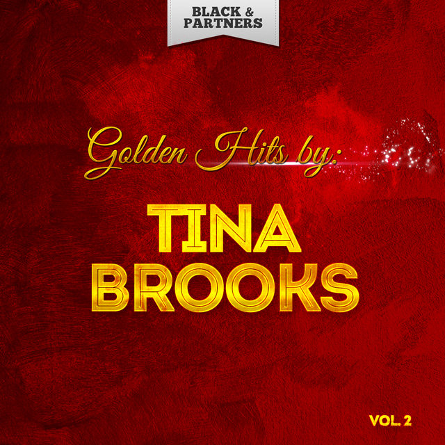 Golden Hits By Tina Brooks Vol 2