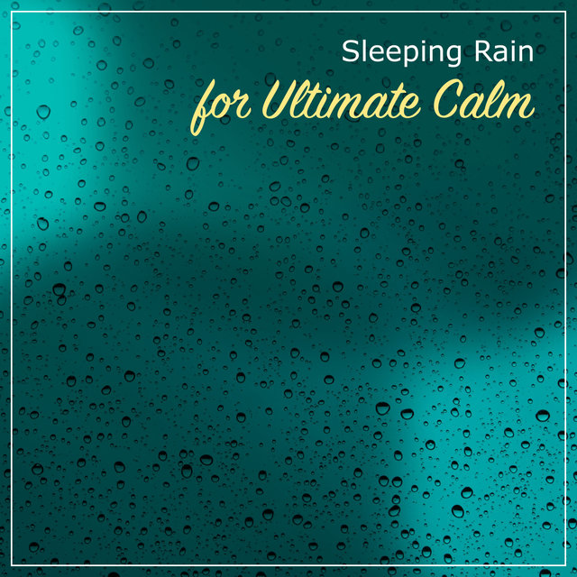 12 Peaceful Rain Sounds to Calm the Mind & Relax