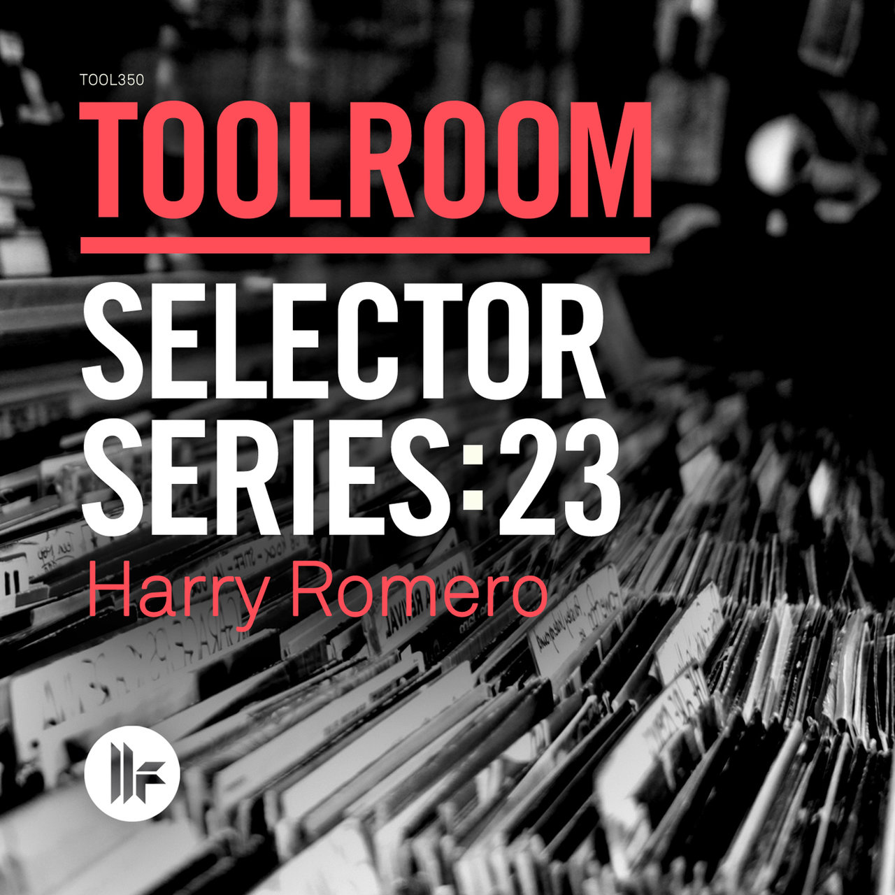 Toolroom Selector Series: 23 Harry Romero