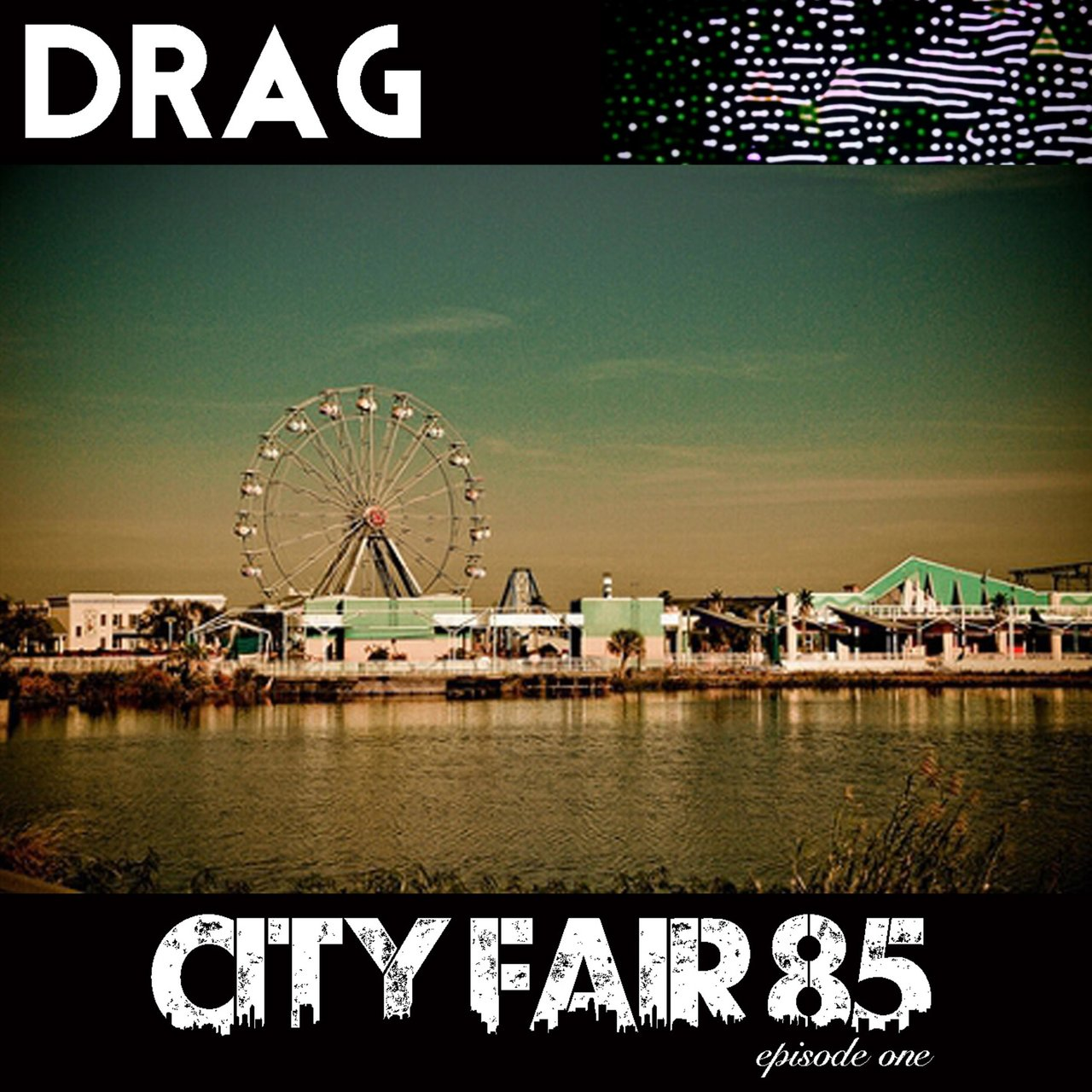 City Fair 85 Episode One