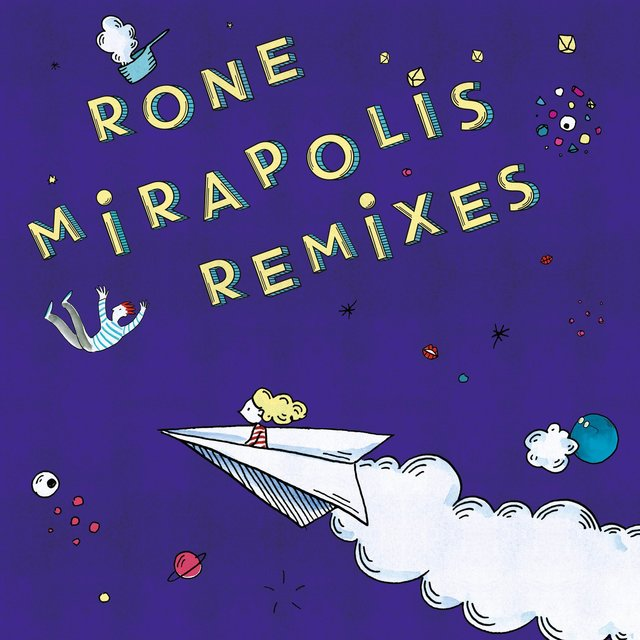 Mirapolis (Remixes)