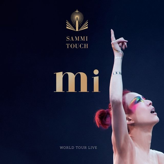 Sammi Touch Mi World Tour Live