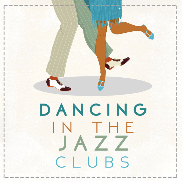 Dancing in the Jazz Clubs