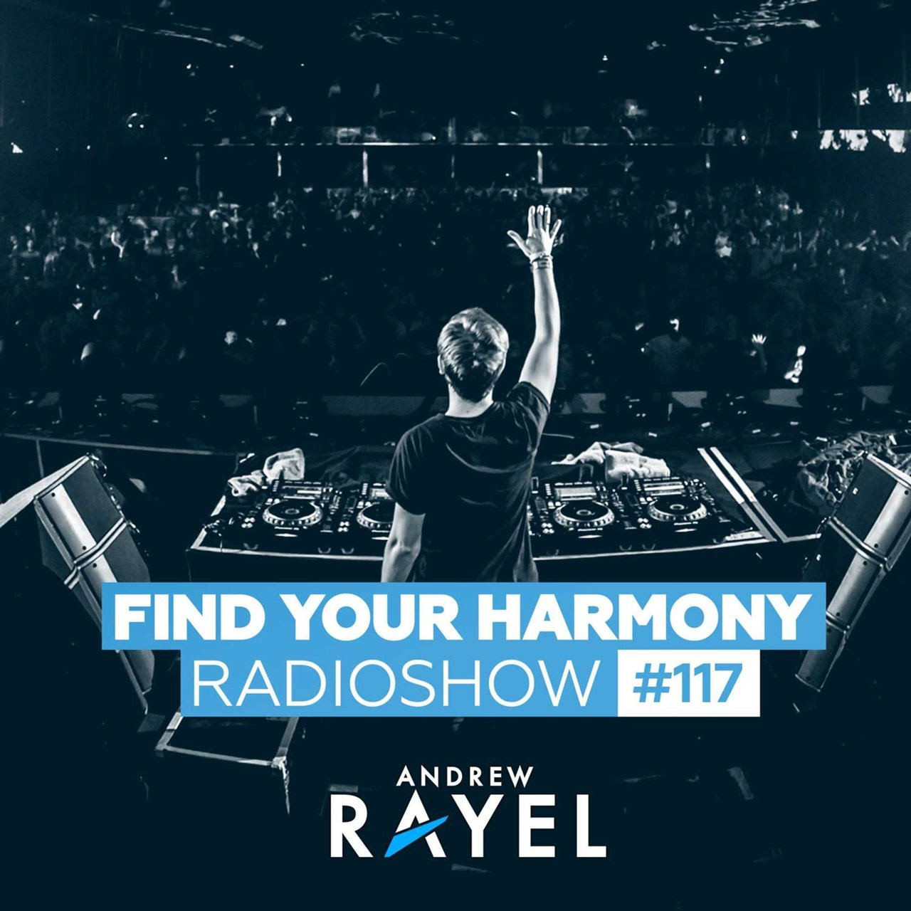Find Your Harmony Radioshow #117
