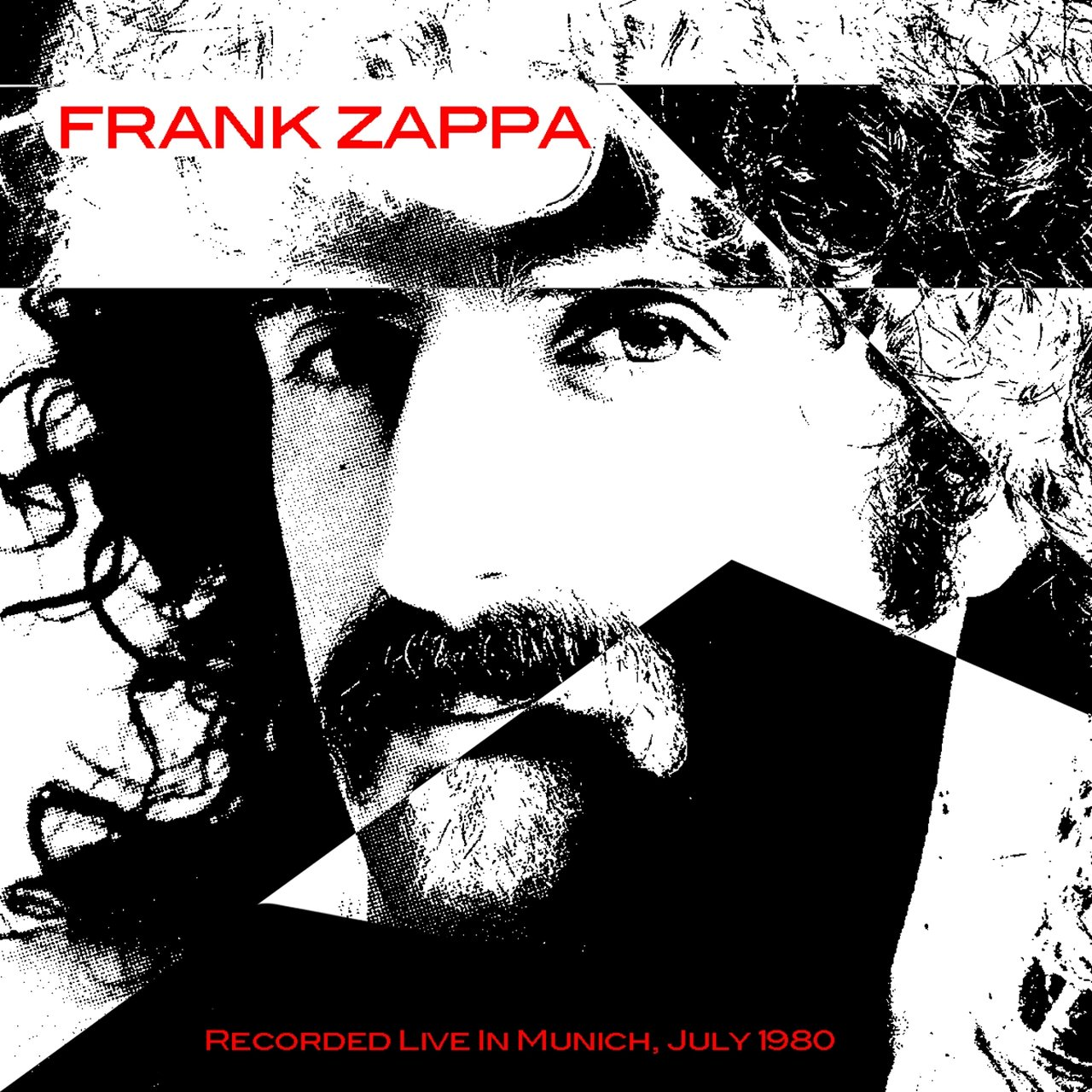 Frank Zappa: Recorded Live In Munich, July 1980