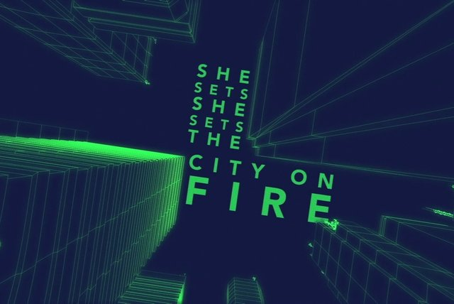 She Sets The City On Fire (Lyric Video)