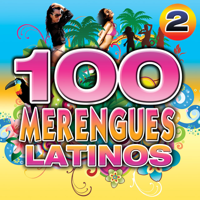 Merengue Latino 100 Hits 2