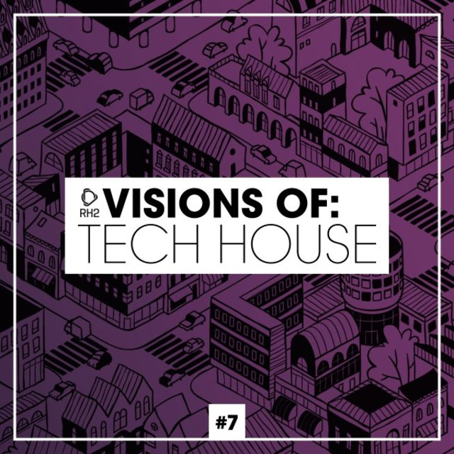 Visions of: Tech House, Vol. 7