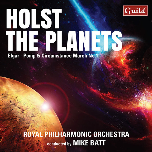 Holst: The Planets - Elgar: Pomp and Circumstance March No. 1