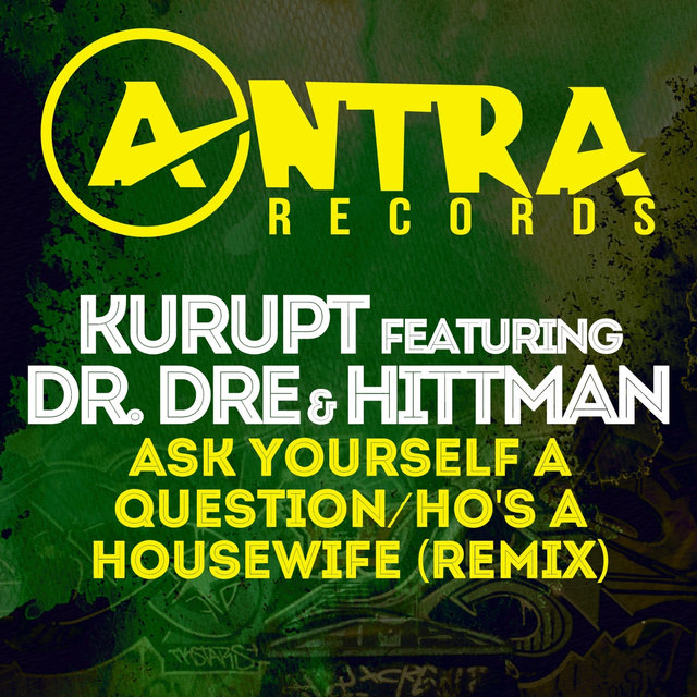 Ask Yourself a Question / Ho's a Housewife (Remix)