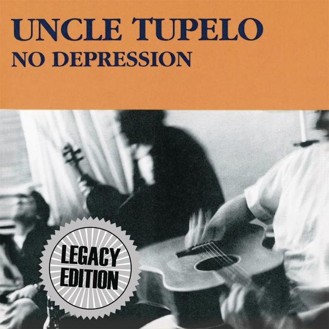 No Depression (Legacy Edition)